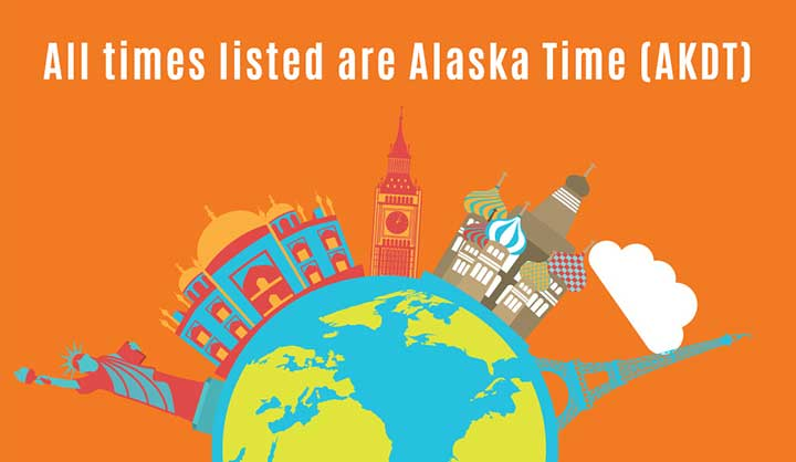 All times listed are Alaska time [AKDT]